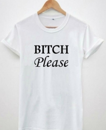 Women's Casual Letter Print T-shirt BITCH PLEASE